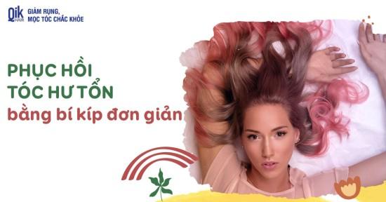 17 cách phục hồi tóc hư tổn nhẹ và nặng hiệu quả ngay tại nhà