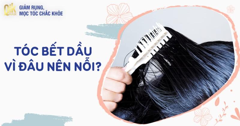 Tóc bết dầu: Nguyên nhân và cách trị tóc đổ dầu bết dính nhanh